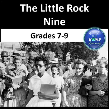 Civil Rights Movement - Little Rock Nine - Reading Passages - Grade 7 to 9
