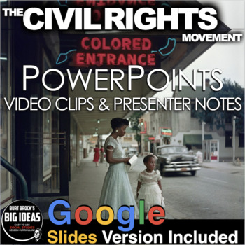 Civil Rights Movement PowerPoint with Video clips & Presenter Notes + Activity