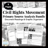 Civil Rights Movement Primary Source Analysis Bundle