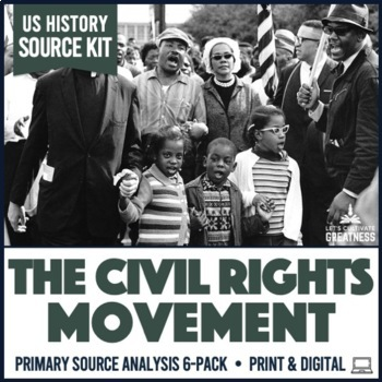 Civil Rights Movement Primary Source Document Analysis Act