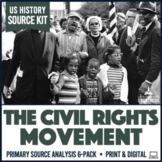 Civil Rights Movement Primary Sources Activities 6-Pack Print & Digital