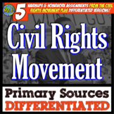 Civil Rights Movement Primary Sources: 5 DIFFERENTIATED Sources for Civil Rights