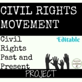 Civil Rights Project Linking Past and Present EDITABLE
