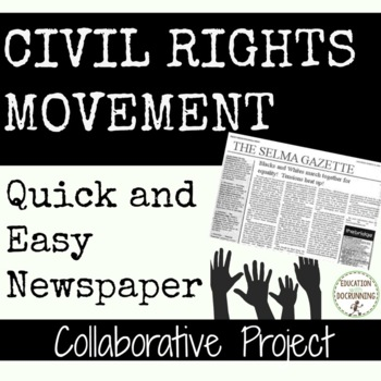 Civil Rights Movement Collaborative Newspaper Activity or Project