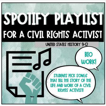 Civil Rights Movement: Spotify Playlist