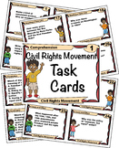 Civil Rights Movement Task Cards with Close Reading Information