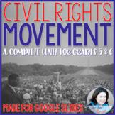 Civil Rights Movement Unit - Made for Google Slides