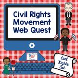 Civil Rights Movement Webquest