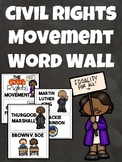 Civil Rights Movement Word Wall, Martin Luther King Jr., 1960s, Black History