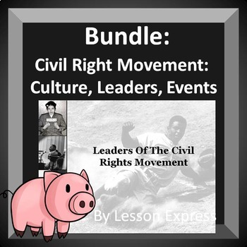 Civil Rights Movement -- Worksheets, PowerPoints, Writing