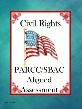 Civil Rights PARCC/SBAC Aligned Assessment