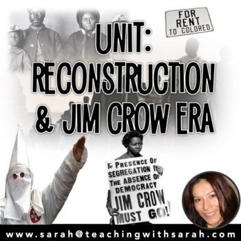 Unit- Reconstruction, Jim Crow & the KKK