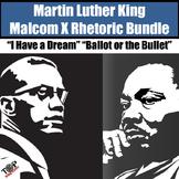 Martin Luther King I Have A Dream Malcolm X Close Read Rhetoric Bundle