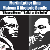 Martin Luther King I Have A Dream Malcolm X Close Read Rhetoric Bundle