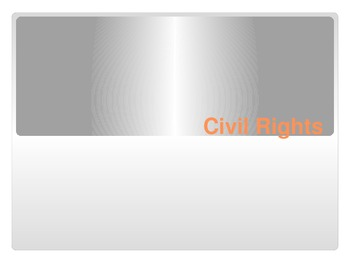 Civil Rights Terms PowerPoint goes with Civil Rights Test and WTWW