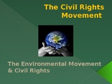 Civil Rights & The Environmental Movement