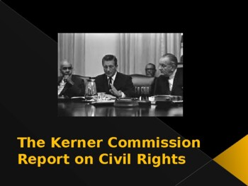 Civil Rights & The Kerner Commission Report
