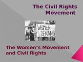 Civil Rights & The Women's Movement