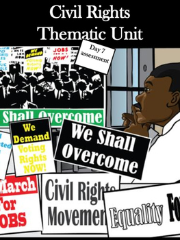 Civil Rights Thematic Unit- Day 7 Assessment