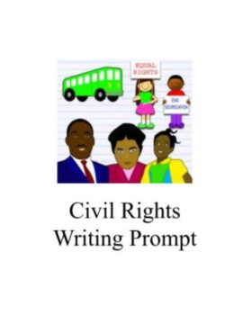 Civil Rights Movement Writing Prompt with Sources