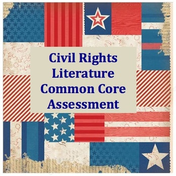 Civil Rights Young Adult Literature Common Core Assessment