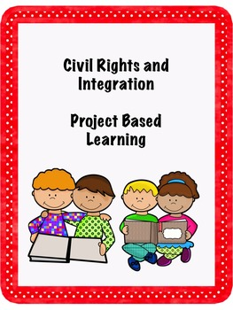 Civil Rights and Integration PBL