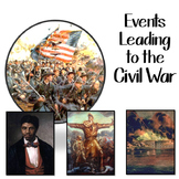 Events Leading to the Civil  War Sequencing Activity