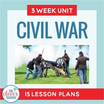 Civil War: 3 Week Interactive Social Studies Unit for Grades 5-8