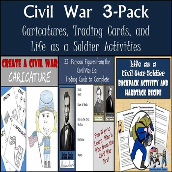 Civil War Activities: Trading Cards, Backpack Activity, &