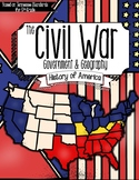 The American Civil War: Government & Geography