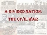 Civil War: A Divided Nation Unit Plan - Common Core
