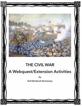 Civil War:  A Webquest/Extension Activities