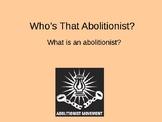 Civil War Abolitionists PowerPoint