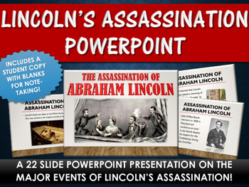 Civil War - Abraham Lincoln's Assassination - PowerPoint with Student Copy
