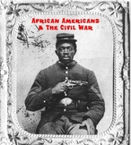 Civil War - African Americans - Classroom Station #8