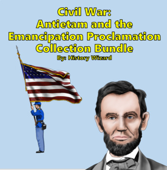 Civil War: Antietam and the Emancipation Proclamation Collection