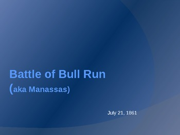 Civil War Battles: Battle of Bull Run