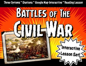 Civil War Battles Lesson Set: Stations, Google Maps & Face-Off Activity Game
