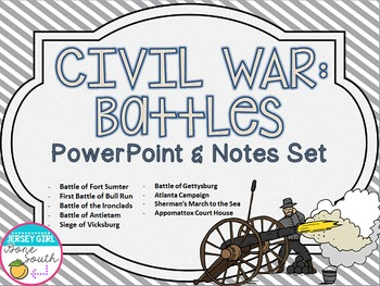 Civil War Battles PowerPoint and Notes Set