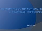Civil War Battles: The Monitor vs The Merrimack