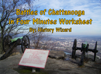 Civil War: Battles of Chattanooga in Four Minutes Worksheet