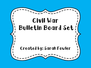 Civil War (SS5H1) Bulletin Board Set