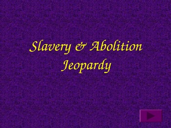Civil War Causes: Abolition and Slavery Powerpoint