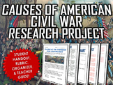 Civil War - Causes of the Civil War - Research Project with Handout/Rubric