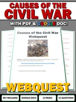 Civil War - Causes of the Civil War - Webquest and Writing Assignment
