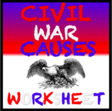 Civil War Causes  Worksheet: Slavery, Lincoln, States Righ