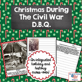 Civil War Christmas Document Based Question (DBQ) Set