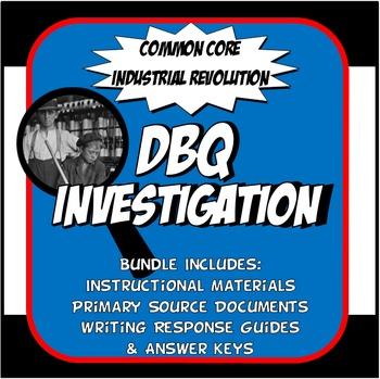 DBQ Industrial Revolution Common Core Doument Based Question Activity