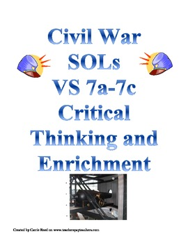 Civil War Critical Thinking and Enrichment: Virginia Studies SOLs7a-7c