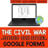 Civil War DBQ Essay GOOGLE FORMS
